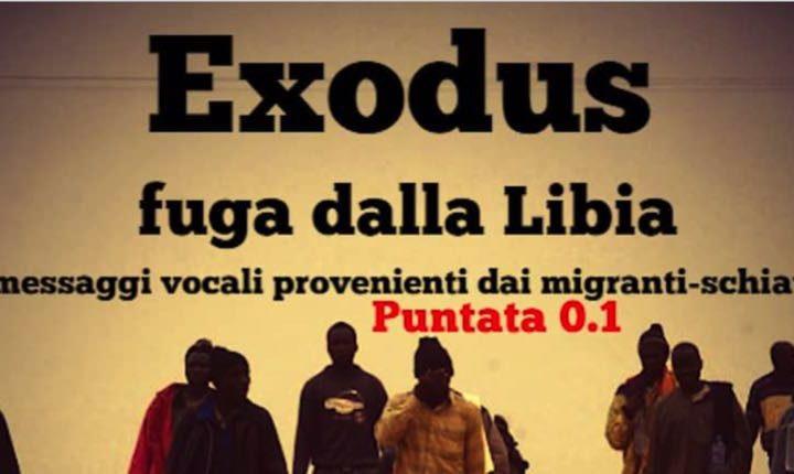 Exodus – fuga dalla Libia – puntata 0.1